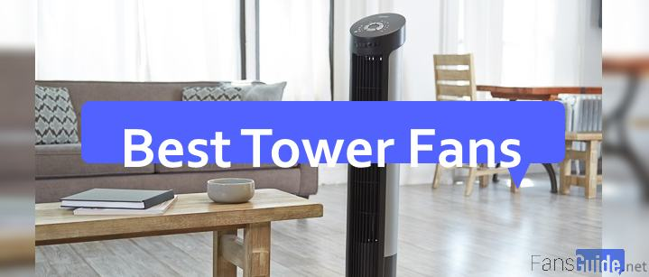 Best Tower Fans