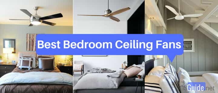 5 Best Bedroom Ceiling Fans